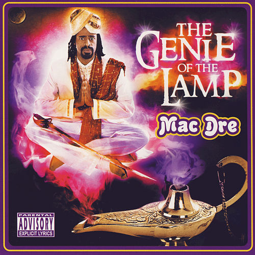 Play & Download The Genie Of The Lamp by Mac Dre | Napster