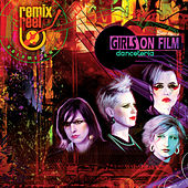 Play & Download Girls On Film - Remix Reel by Girls On Film | Napster