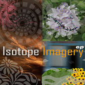 Imagery Ep by Isotope