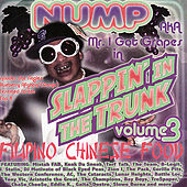 Play & Download Slappin' In The Trunk Vol. 3 Filipino Chinese Food by Various Artists | Napster