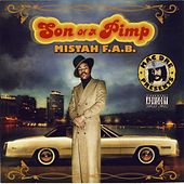 Play & Download Son Of A Pimp by Mistah F.A.B. | Napster