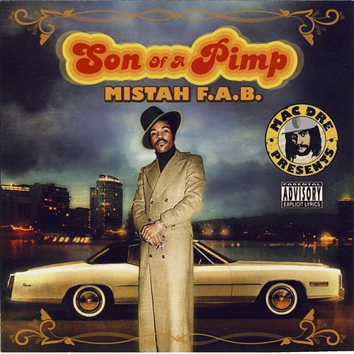 Son Of A Pimp by Mistah F.A.B.