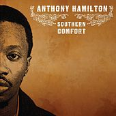 Play & Download Southern Comfort by Anthony Hamilton | Napster