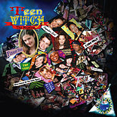 Teen Witch The Musical by Various Artists
