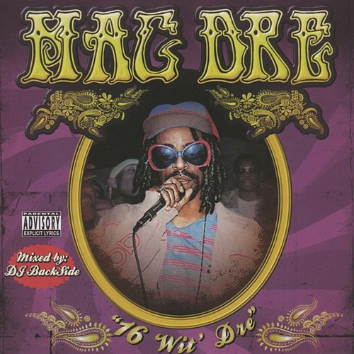 Play & Download 16 Wit' Dre Part 1 by Mac Dre | Napster