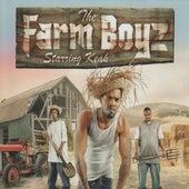 The Farm Boyz Starring Keak by The Farm Boyz