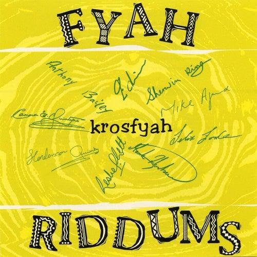 Fyah Riddums by Edwin Yearwood
