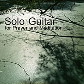 Solo Guitar for Prayer and Meditation by The O'Neill Brothers Group