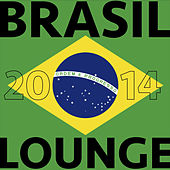 Play & Download Brasil 2014 Lounge by Various Artists | Napster