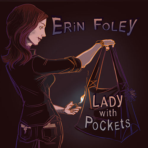 Play & Download Lady with Pockets by Erin Foley | Napster
