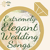Play & Download The Most Elegant Wedding Ever: The Beautiful Piano Music of Richard Clayderman by Richard Clayderman | Napster