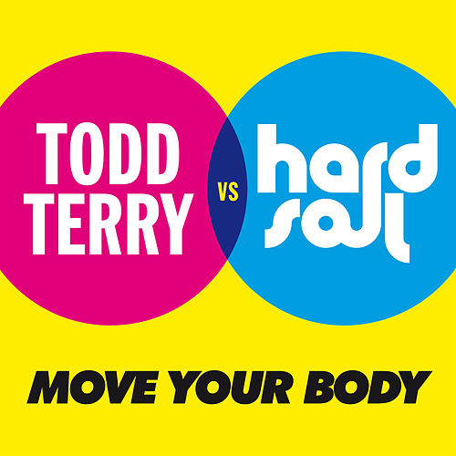 Play & Download Move Your Body by Hardsoul | Napster