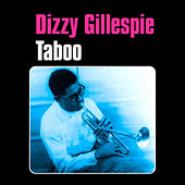 Taboo by Dizzy Gillespie