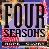 Hope + Glory by The Four Seasons