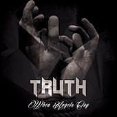 Play & Download When Angels Cry LP by Truth | Napster