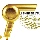 Play & Download Volumizer by 2 Skinnee J's | Napster