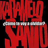 Play & Download Como Te Voy a Olvidar by Karamelo Santo | Napster
