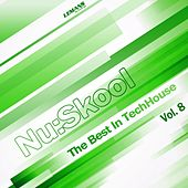 Play & Download Nu:Skool - The Best in TechHouse, Vol. 8 by Various Artists | Napster