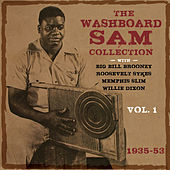 Play & Download The Washboard Sam Collection 1935-53, Vol. 1 by Washboard Sam | Napster