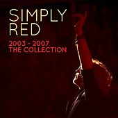 Simply Red 2003-2007 the Collection von Simply Red
