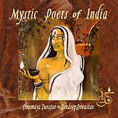 Mystic Poets Of India by Chinmaya Dunster
