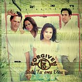 Play & Download Solo Tu Eres Dios by Forgiven | Napster