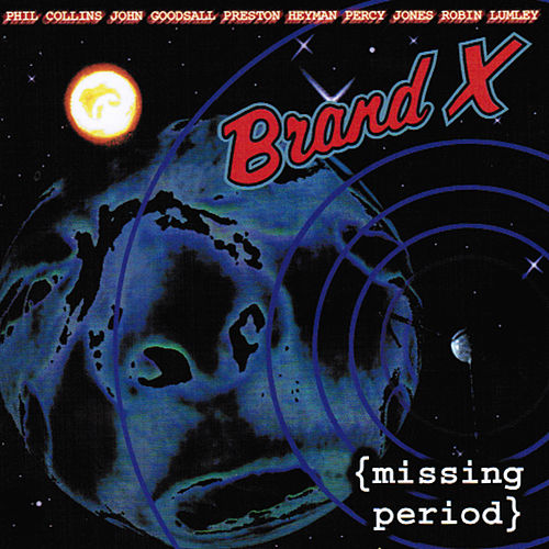 (Missing Period) by Brand X