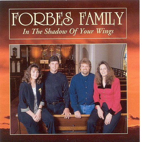 Play & Download In The Shadow Of Your Wings by Forbes Family | Napster