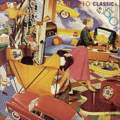 Play & Download Radio Classics Of The 50's by Various Artists | Napster