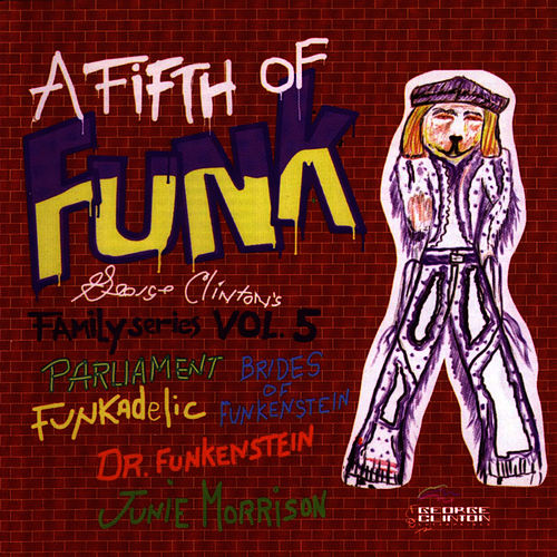 A Fifth Of Funk by George Clinton