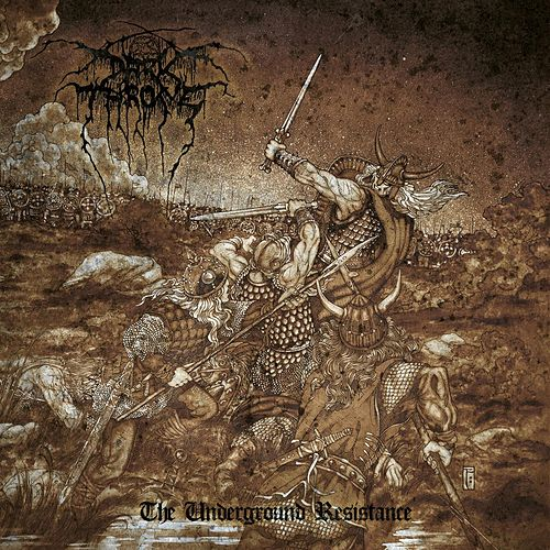 Play & Download The Underground Resistance by Darkthrone | Napster