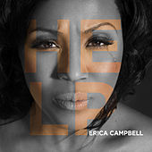 Play & Download Help by Erica Campbell (Mary Mary) | Napster