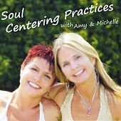 Play & Download Soul Centering Practices by Amy | Napster