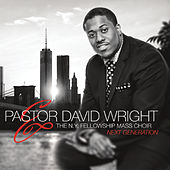 Play & Download Next Generation by Pastor David Wright | Napster