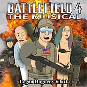 Battlefield 4: The Musical by Logan Hugueny-Clark