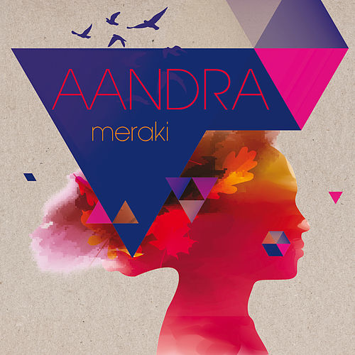 Play & Download Meraki by Aandra | Napster