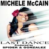 Last Dance (Produced by Spider & Gonzalez) de Michele Mccain
