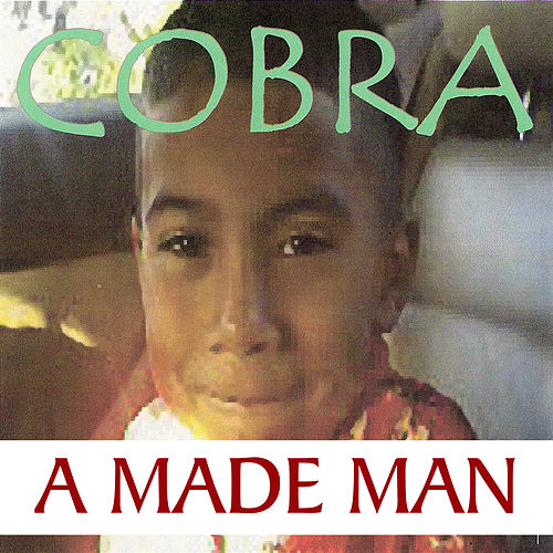 Play & Download A Made Man by Cobra | Napster