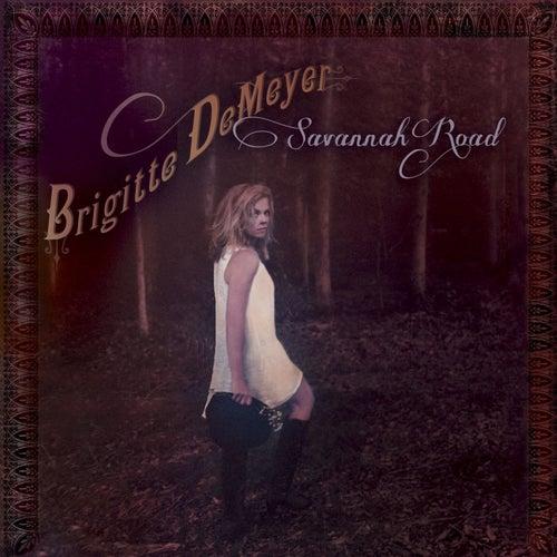 Play & Download Savannah Road by Brigitte DeMeyer | Napster