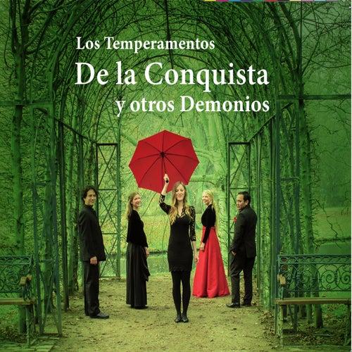 De la Conquista y otros Demonios by Los Temperamentos
