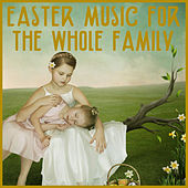 Easter for the Whole Family: 50 Relaxing Piano Classics for Easter Morning Including How Great Thou Art, Holy Holy Holy, Amazing Grace, And Were You There by Music Box Angels