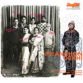 Play & Download Ankhon Dekhi (Original Motion Picture Soundtrack) by Various Artists | Napster