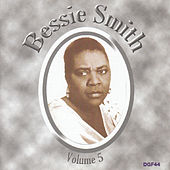 Play & Download The Complete Recordings of Bessie Smith,  Vol. 5 by Bessie Smith   Napster