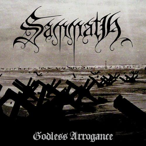 Godless Arrogance by Sammath