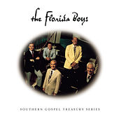 Play & Download Southern Gospel Treasury Series by Florida Boys | Napster