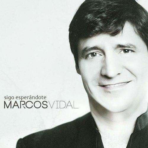 Play & Download Sigo Esperándote by Marcos Vidal | Napster