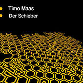 Play & Download Der Schieber by Timo Maas | Napster