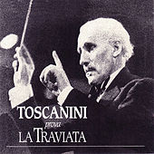 Play & Download Toscanini prova La Traviata by NBC Symphony Orchestra | Napster