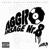 Aggro Ansage Nr.8 by Various Artists