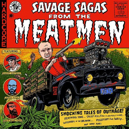 Savage Sagas by The Meatmen